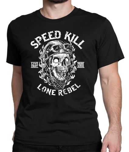 Tee shirt Speed kill Lone rebel